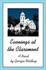 Evenings at the Claremont