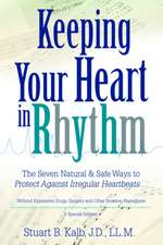 Keeping Your Heart in Rhythm