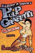 Pulp Graffiti
