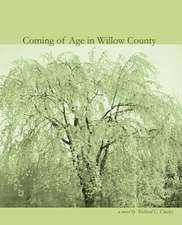 Coming of Age in Willow County