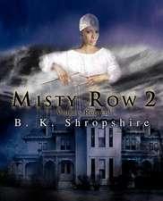 Misty Row 2