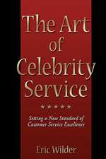 The Art of Celebrity Service