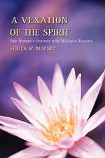 A Vexation of the Spirit