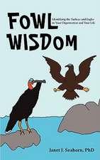 Fowl Wisdom