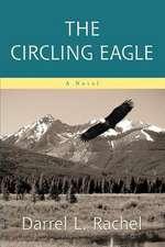 The Circling Eagle