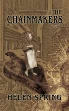 The Chainmakers