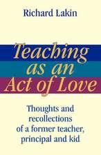 Teaching as an Act of Love
