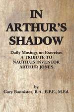 In Arthur's Shadow