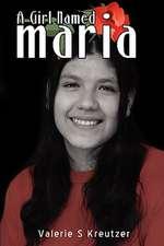 A Girl Named Maria