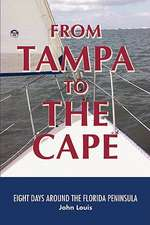 From Tampa to the Cape