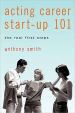 Acting Career Start-Up 101