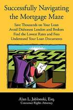 Successfully Navigating the Mortgage Maze
