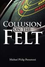 Collusion on the Felt