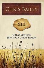 Great Sinners Serving a Great Savior