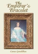 The Emperor's Bracelet