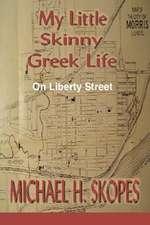 My Little Skinny Greek Life