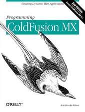 Programming ColdFusion MX. 2e