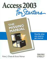 Access 2003 for Starters:  Exactly What You Need to Get Started