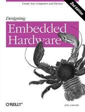 Designing Embedded Hardware 2e