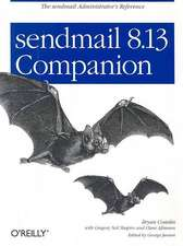sendmail 8.13 Companion:  The Missing Manual