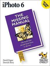 iPhoto 6:  The Missing Manual