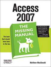Access 2007 – The Missing Manual