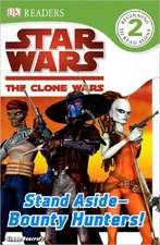 Stand Aside-Bounty Hunters!