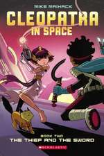 Cleopatra in Space 2:  The Thief and the Sword