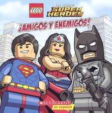 Amigos y Enemigos! (Friends and Foes)
