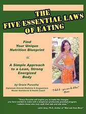 The Five Essential Laws of Eating