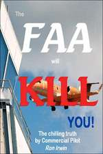 The FAA Will Kill You