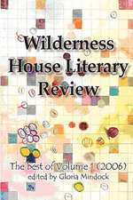Wilderness House Literary Review Volume 1