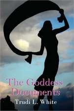 The Goddess Documents