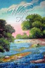 Wildflower Fever