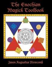 The Enochian Magick Toolbook