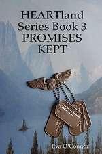 HEARTland Series Book 3: PROMISES KEPT