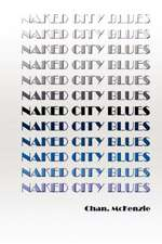 Naked City Blues