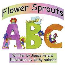 Flower Sprouts:  ABC