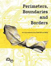 Perimeters, Boundaries and Borders