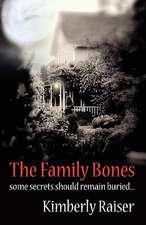 The Family Bones