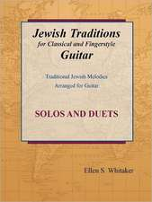 Jewish Traditions for Classical and Fingerstyle Guitar
