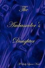 The Ambassador's Daughter