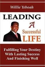 Leading a Successful Life