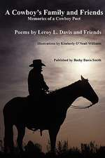 A Cowboy's Family and Friends - second edition