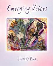 Emerging Voices - Living on:  A Journey Through Loss to Renewal