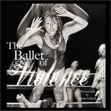 Ballet of Violence