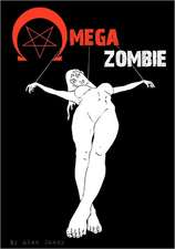 Omega Zombie:  A Bergson Group Leader's Account of the Campaign to Save Jews from the Holocaust