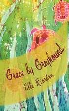 Grace by Greyhound