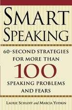 Smart Speaking:  Sixty Second Strategies