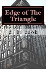 Edge of the Triangle:  Adventures with Vodka, Women, & War